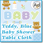 Teddy, Blue Baby Shower Table Cloth Design