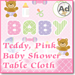Teddy, Pink Baby Shower Table Cloth Design